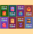 back to school rucksacks and satchels types poster vector image vector image