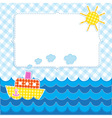 Frame with cartoon ship vector image vector image