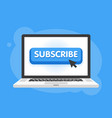subscribe button with cursor in flat design for vector image vector image