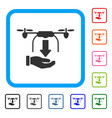 unload drone hand framed icon vector image vector image