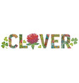 word clover decorative zentangle object vector image