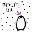 dream big baby penguin with pink glitter crown vector image vector image