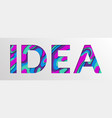 idea word made of paper cut multi layers letters vector image