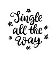 christmas ink hand lettering jingle all way vector image