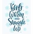 Winter cold warm typography quote vector image