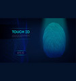 touch id on dark blue background biometric vector image