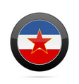 flag of yugoslavia shiny black round button vector image vector image