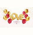 happy valentines day gold and red balloons with vector image