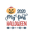 my first halloween design card isolated on white vector image vector image