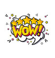 wow word bubble vector image vector image