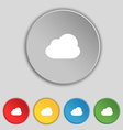Cloud icon sign Symbol on five flat buttons vector image
