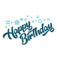 happy birthday greeting invitation card vector image vector image