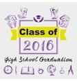 High school graduation Class of 2016 vector image vector image