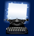 magic old typewriter with a paper in blue vector image vector image
