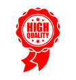 quality sign template red ribbon symbol rubber vector image