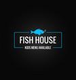fish menu design fish shop logo frame on black vector image vector image