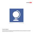 globe icon - blue photo frame vector image