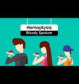 hemoptysis or bloody sputum in design vector image