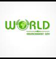 Creative World Environment Day Greeting vector image vector image