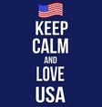keep calm and love usa poster vector image