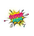 super mom pop art comic book text speech bubble vector image vector image