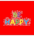 be happy vector image