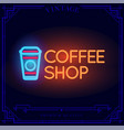 coffee shop neon light sign vector image