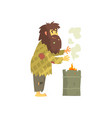 dirty homeless man warming himself near the fire vector image vector image