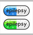 epilepsy pills colorful blue and green vector image