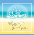 summer is coming text on blurred summer beach vector image