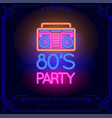 80s party with boombox cassette player neon light vector image vector image