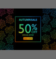 autumn sale banner with autumn leaves vector image