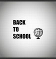 back to school design over white background vector image vector image
