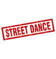 square grunge red street dance stamp vector image vector image
