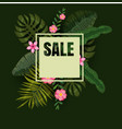 tropical sale design with bright flowers vector image vector image