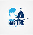 world maritime day with world map and sailboat in vector image