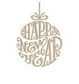 hand drawn phrase happy new year inscribed in a vector image vector image