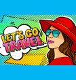 let s go travel message in pop art style vector image
