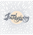 happy thanksgiving day lettering autumn holiday vector image vector image