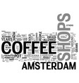 amsterdam cheap travel guide enjoy it text word vector image vector image