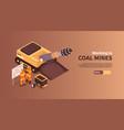 coal mines work banner vector image vector image