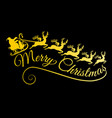 gold merry christmas golden santa with his sleigh vector image