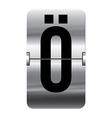 Alphabet silver flipboard letters o umlaut vector image