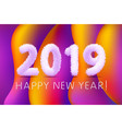 2019 happy new year of a colorful lettering vector image vector image