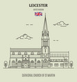 cathedral church st martin in leicester vector image vector image
