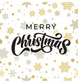 merry christmas greeting card calligraphy on gold vector image vector image