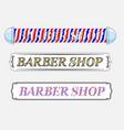 set of vintage barber shop logo vector image