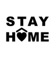 stay home icon staying at home during a pandemic vector image
