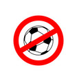 stop football prohibited team game red vector image vector image