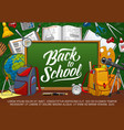 time to school chalkboard and educational means vector image vector image